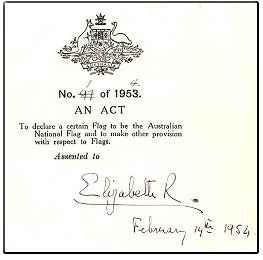 Queen Elizabeth II's signature can be seen on the cover of the Flags Act 1953 (Cth).